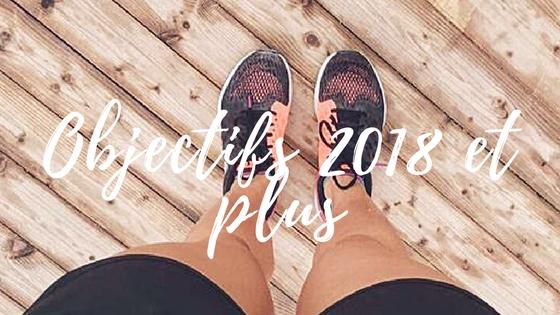Objectifs 2018 et plus rainbow&runlight